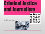 Criminal Justice and Journalism