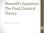 Maxwell's Equations: The  Final  Classical Theory