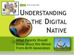 Understanding the Digital Native