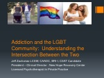 Addiction and the LGBT Community: Understanding the Intersection Between the Two