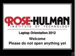Laptop Orientation 2012