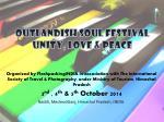 OUTLANDISH SOUL FESTIVAL unity, Love & peace
