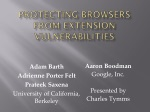 Protecting Browsers from Extension Vulnerabilities