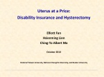 Uterus at a Price:  Disability  Insurance  and Hysterectomy Elliott Fan Hsienming Lien
