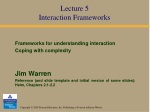 Lecture 5 Interaction Frameworks