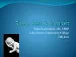 Sleep, Rest & Comfort