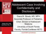 Adolescent Case Involving Confidentiality and Disclosure