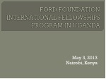 FORD FOUNDATION INTERNATIONAL FELLOWSHIPS PROGRAM IN UGANDA