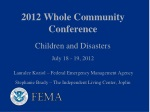 2012 Whole Community Conference Children and Disasters July 18 - 19, 2012