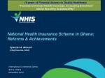 National Health Insurance Scheme in Ghana: Reforms & Achievements