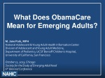 What Does  ObamaCare Mean for Emerging  A dults?