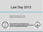 This presentation was developed by the Special Court Judges Association of Pennsylvania