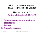 PHY 113 C General Physics I 11 AM – 12:15 PM  TR  Olin 101 Plan for Lecture 17: