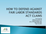 HOW TO DEFEND AGAINST FAIR LABOR STANDARDS ACT CLAIMS