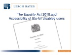 The Equality Act 2010 and  Accessibility of lifts for disabled users