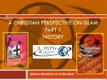 A Christian perspective on islam Part 1 History