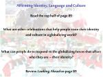 Affirming Identity, Language and Culture