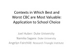 Contexts in Which Best and Worst CBC are Most Valuable: Application to School Choice