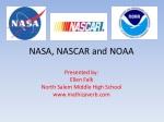 NASA, NASCAR and NOAA