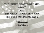 The United States Breaks Away and  The Great Migration and the Push for Democracy