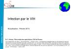 Infection par le  VIH Actualisation : Février 2014