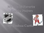 My Top 10 Favorite Hockey Players