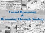 Causal  Reasoning & Reasoning  Through  Analogy