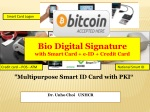 """ Multipurpose Smart ID Card  with PKI """