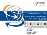 Keith Ward TSCP Inc. President & CEO May 14, 2014