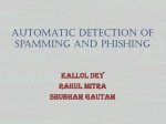 Automatic Detection of Spamming and Phishing