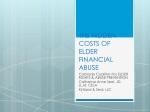 THE HIDDEN COSTS OF ELDER FINANCIAL ABUSE