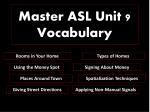 Master ASL Unit 9 Vocabulary