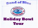 Holiday Bowl Tour
