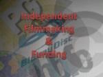 Independent Filmmaking & Funding