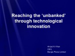 Reaching the 'unbanked' through technological innovation
