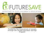 Funded by the Government of Canada through the Canada Education Savings Program