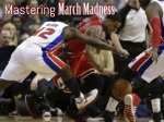 Mastering March Madness
