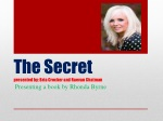 The Secret presented by: Bria Crocker and Raevan Chatman