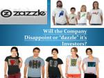 """Will the Company D isappoint or """"dazzle"""" it's Investors?"""