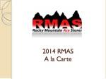 2014 RMAS A la Carte