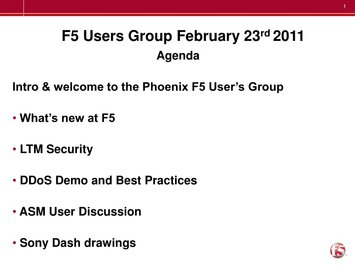 PPT - F5 Users Group February 23 rd 2011 PowerPoint