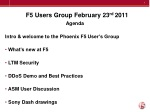 F5 Users Group February 23 rd 2011