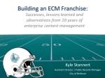 Building an ECM Franchise: