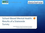 School-Based  Mental Health: Results  of a  Statewide Survey
