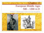 Chapter 13 European Middle Ages 500 – 1200 A.D.