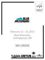 February 12 - 13, 2011 Blue Mountain, Collingwood, ON SKI CROSS