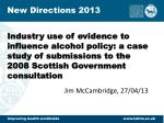 Industry use of evidence to influence alcohol policy: a case study of submissions to the 2008 Scottish Government consul