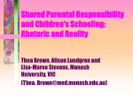 Shared Parental Responsibility  and Children's Schooling:  Rhetoric and Reality