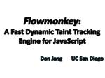 Flowmonkey : A Fast Dynamic Taint Tracking Engine for JavaScript