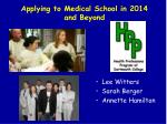 Applying to Medical School in 2014 and Beyond
